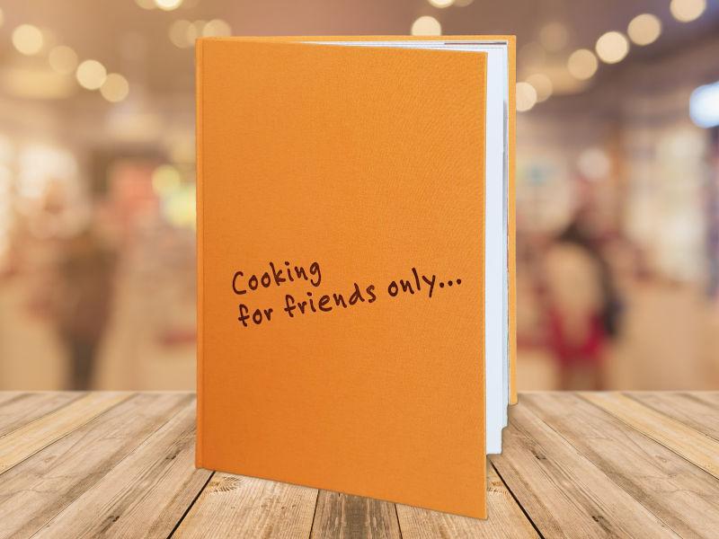 Cooking forfriendsonly - Das Kochbuch